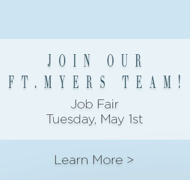 Join Our Ft. Myers team! Job fair Tuesday, May 1st. Learn more.
