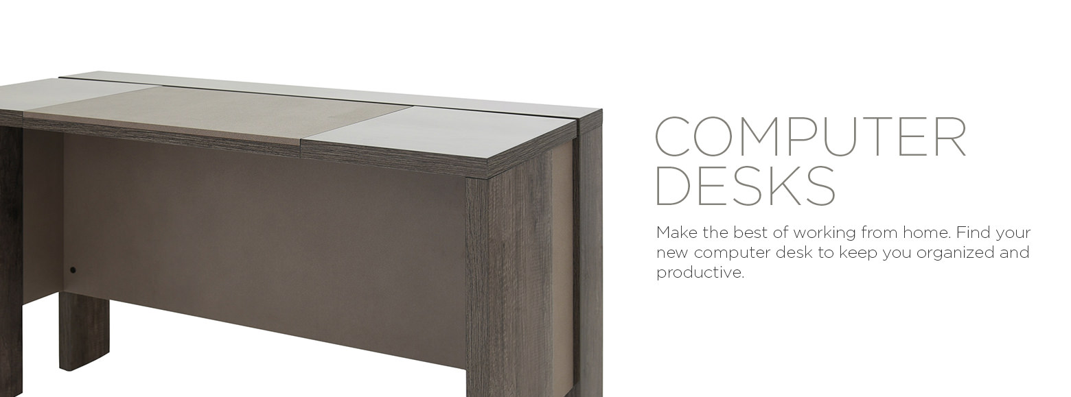 Computer Desks. Make the best of working from home. Find your new computer desk to keep you organized and productive.