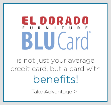 Finance your purchases of 250 or more with the Eldorado furniture blu card.